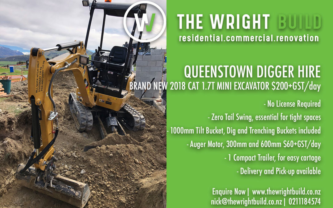 QUEENSTOWN DIGGER HIRE with THE WRIGHT BUILD - Queenstown